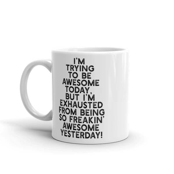 """FREAKIN' AWESOME"" - Mug - Oregon Born"