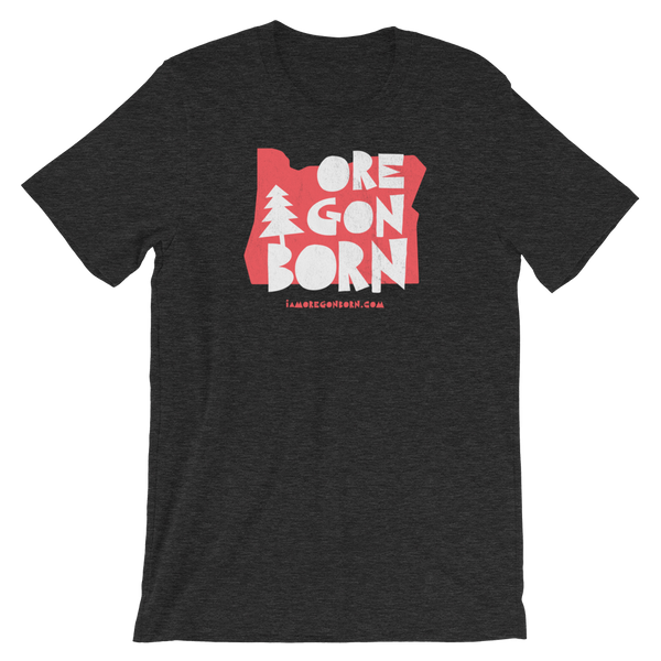 "Oregon Born ""Handcrafted"" in Red - Short-Sleeve Unisex Tee"