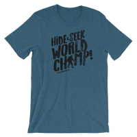 Hide & Seek World Champ - Short-Sleeve Unisex T-Shirt - Oregon Born