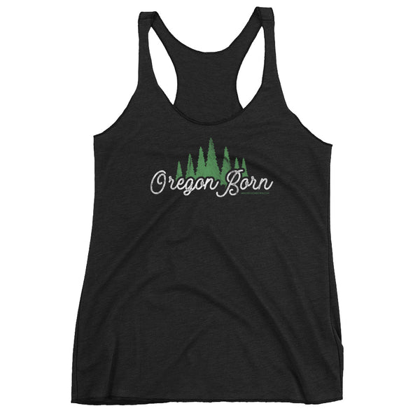 "Oregon Born ""Trees"" - Women's Racerback Tank - Oregon Born"