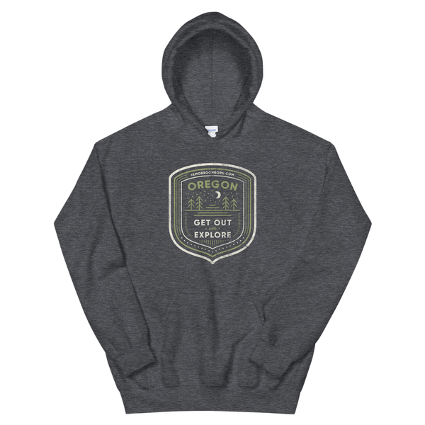 "Oregon Born - ""Get Out and Explore 3"" - Unisex Hoodie"
