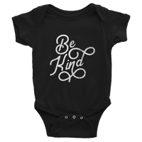 """Be Kind"" - Infant Bodysuit - Oregon Born"