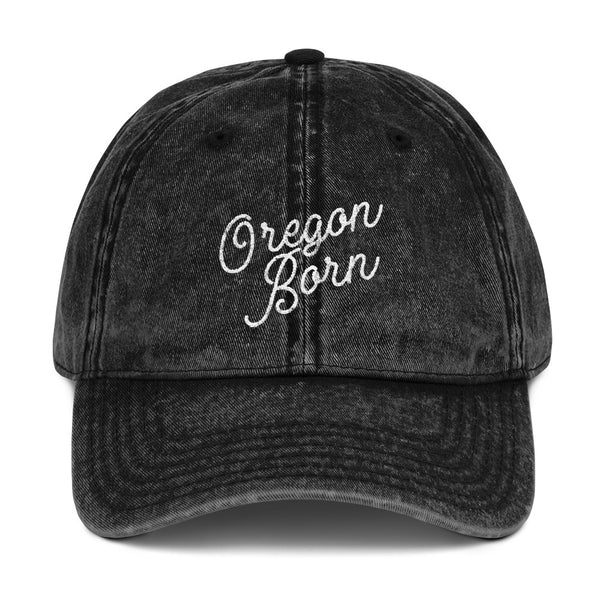 Oregon Born 'Slant Script' -Vintage Cotton Twill Cap - Oregon Born