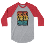 GOOD VIBES ONLY INTERLOCK (VINTAGE SUNSET) - 3/4 Sleeve Raglan Shirt