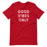 GOOD VIBES ONLY 2- Short-Sleeve Unisex T-Shirt