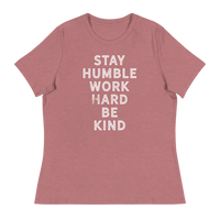 STAY HUMBLE - Women's Relaxed T-Shirt