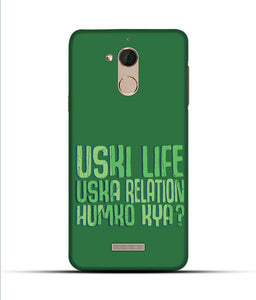 """Uski Life Uska Relation Humko Kya?"" Printed Matt Finish Mobile Case for Coolpad Note 5"