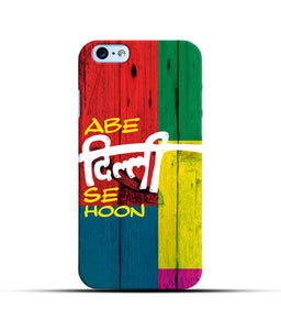 """Abe Delhi See Hoon"" Printed Matt Finish Mobile Case for Iphone 6"