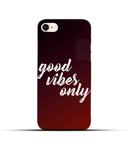 """Good Vibes Only"" Printed Matt Finish Mobile Case for Iphone 8"