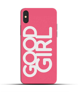"""Good Girl"" Printed Matt Finish Mobile Case for Iphone X"