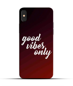 """Good Vibes Only"" Printed Matt Finish Mobile Case for Iphone X"