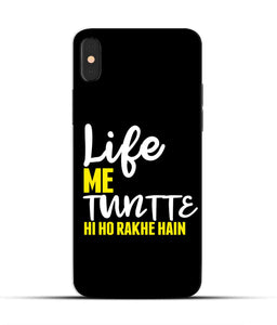 """Life Me Tantte Hi Ho Rakhe Hain"" Printed Matt Finish Mobile Case for Iphone X"