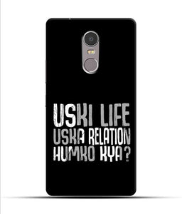 """Uski Life Uska Relation Humko Kya?"" Printed Matt Finish Mobile Case for Lenovo K6 Note"