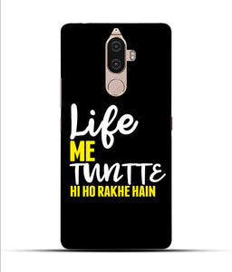 """Life Me Tantte Hi Ho Rakhe Hain"" Printed Matt Finish Mobile Case for Lenovo K8 Note"