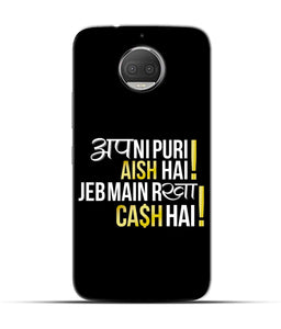 """Apni Puri Aish Hain, Jeb Me Rakha Cash Hain"" Printed Matt Finish Mobile Case for Moto G5s Plus"