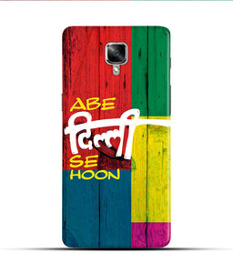 """Abe Delhi See Hoon"" Printed Matt Finish Mobile Case for One Plus Three"