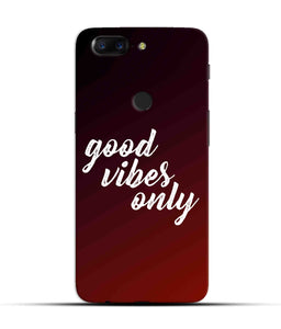 """Good Vibes Only"" Printed Matt Finish Mobile Case for One Plus 5T"