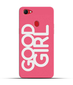 """Good Girl"" Printed Matt Finish Mobile Case for Oppo F7"