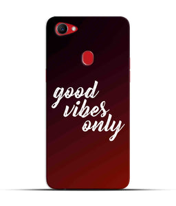 """Good Vibes Only"" Printed Matt Finish Mobile Case for Oppo F7"