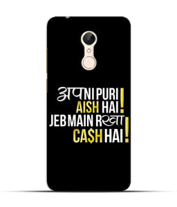 """Apni Puri Aish Hain, Jeb Me Rakha Cash Hain"" Printed Matt Finish Mobile Case for Redmi 5"
