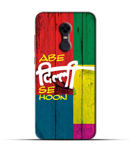 """Abe Delhi See Hoon"" Printed Matt Finish Mobile Case for Redmi Note 5"