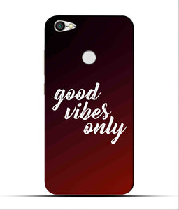 """Good Vibes Only"" Printed Matt Finish Mobile Case for Redmi Y1"