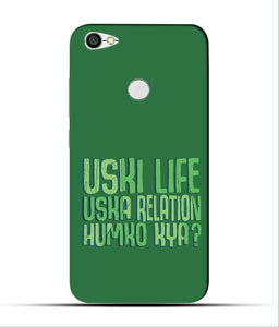 """Uski Life Uska Relation Humko Kya?"" Printed Matt Finish Mobile Case for Redmi Y1"