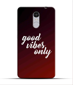 """Good Vibes Only"" Printed Matt Finish Mobile Case for Redmi Note 4"
