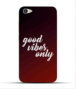 """Good Vibes Only"" Printed Matt Finish Mobile Case for Redmi Y1 Lite"