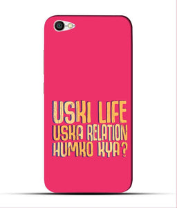"""Uski Life Uska Relation Humko Kya?"" Printed Matt Finish Mobile Case for Redmi Y1 Lite"