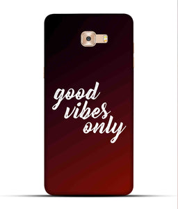 """Good Vibes Only"" Printed Matt Finish Mobile Case for Samsung C9 Pro"