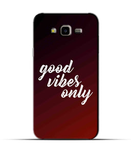 """Good Vibes Only"" Printed Matt Finish Mobile Case for Samsung J7 Nxt"