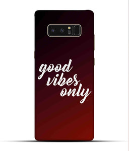 """Good Vibes Only"" Printed Matt Finish Mobile Case for Samsung Note 8"
