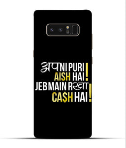 """Apni Puri Aish Hain, Jeb Me Rakha Cash Hain"" Printed Matt Finish Mobile Case for Samsung Note 8"