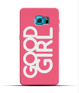 """Good Girl"" Printed Matt Finish Mobile Case for Samsung S7 Edge"