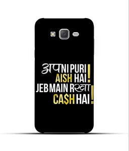 """Apni Puri Aish Hain, Jeb Me Rakha Cash Hain"" Printed Matt Finish Mobile Case for Samsung J5 2015"