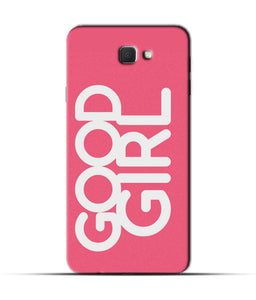 """Good Girl"" Printed Matt Finish Mobile Case for Samsung On Nxt"