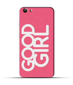 """Good Girl"" Printed Matt Finish Mobile Case for Vivo Y69"