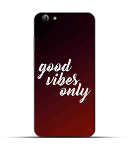 """Good Vibes Only"" Printed Matt Finish Mobile Case for Vivo Y69"