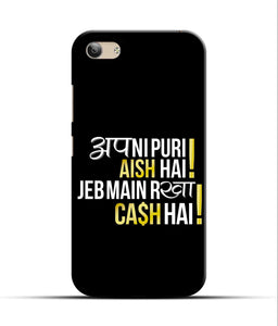 """Apni Puri Aish Hain, Jeb Me Rakha Cash Hain"" Printed Matt Finish Mobile Case for Vivo Y53"