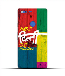 """Abe Delhi See Hoon"" Printed Matt Finish Mobile Case for Google Pixel Xl"