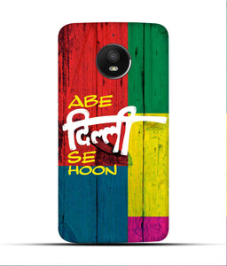 """Abe Delhi See Hoon"" Printed Matt Finish Mobile Case for Moto E4 Plus"