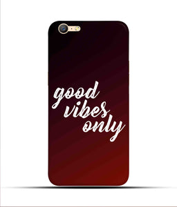 """Good Vibes Only"" Printed Matt Finish Mobile Case for Oppo A57"