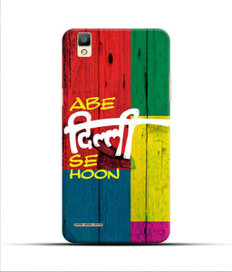 """Abe Delhi See Hoon"" Printed Matt Finish Mobile Case for Oppo F1"
