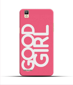 """Good Girl"" Printed Matt Finish Mobile Case for Oppo F1"