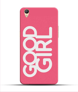 """Good Girl"" Printed Matt Finish Mobile Case for Oppo F1 Plus"