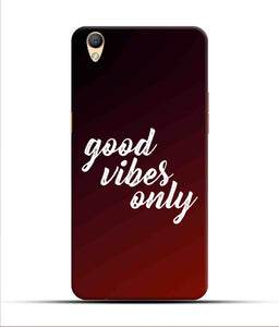 """Good Vibes Only"" Printed Matt Finish Mobile Case for Oppo F1 Plus"