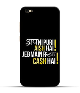 """Apni Puri Aish Hain, Jeb Me Rakha Cash Hain"" Printed Matt Finish Mobile Case for Vivo V5"