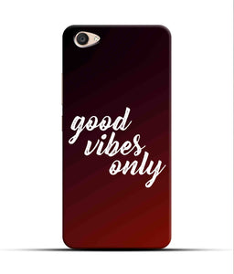 """Good Vibes Only"" Printed Matt Finish Mobile Case for Vivo V5 Plus"