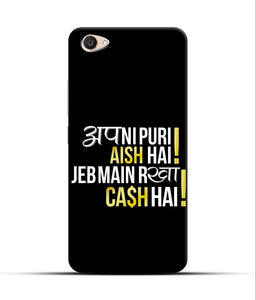 """Apni Puri Aish Hain, Jeb Me Rakha Cash Hain"" Printed Matt Finish Mobile Case for Vivo V5 Plus"